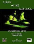 Ghosts of the Lady Grace