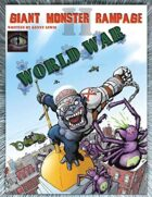 Giant Monster Rampage II: World War 1st edition