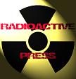 Radioactive Press