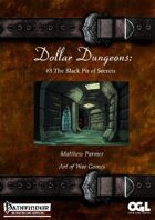 Dollar Dungeons #3 The Black Pit of Secrets