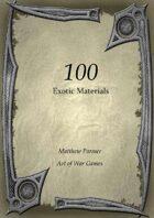 100 Exotic Materials