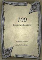 100 Exotic Medications