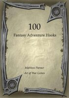 100 Fantasy Adventure Hooks