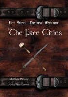 Get Some! Fantasy Warfare: The Free Cities Army List