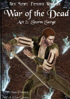 Get Some! Fantasy Campaign: War of the Dead: Act 2: Storm Surge