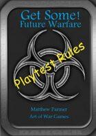 Get Some! Future Warfare