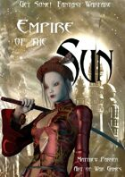 Get Some! Fantasy Warfare: The Empire of the Sun Army List