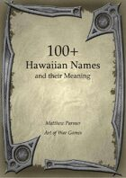 100+  Hawaiian Names and Their Meaning