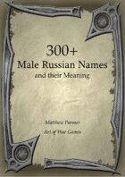 300+  Male Russian Names and Their Meaning
