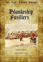 Get Some! Fantasy Warfare: The Blankenship Fusiliers Army List