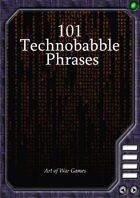 101 Technobabble Phrases