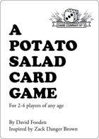 A Potato Salad Card Game