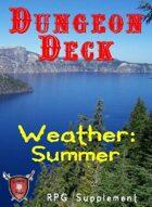 Dungeon Decks, Weather Deck: Summer