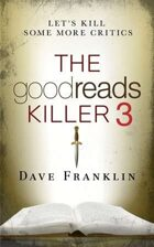 The Goodreads Killer 3: Artistic Differences