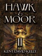 HAWK & MOOR - Book 2 - Deluxe Edition - The Dungeons Deep