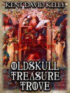 CASTLE OLDSKULL - Oldskull Treasure Trove