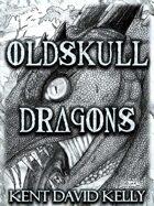 CASTLE OLDSKULL - Oldskull Dragons