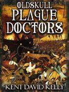 CASTLE OLDSKULL - Oldskull Plague Doctors