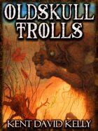 CASTLE OLDSKULL - Oldskull Trolls