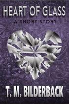 Heart Of Glass - A Short Story