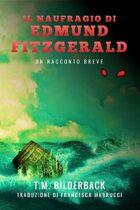 Il Naufragio Di Edmund Fitzgerald - Un Racconto Breve