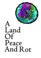 A Land of Peace and Rot