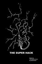 The Super Hack