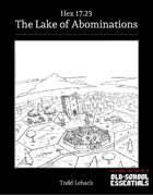 The Lake of Abominations -- Hex 17.23