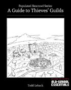 A Guide to Thieves' Guilds