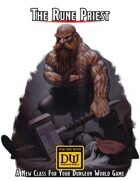 The Rune Priest: A Class For Dungeon World