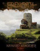 Erenoth: The Wayward Wanderer