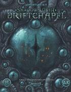 Shadows Over Driftchapel - Adventure Kit