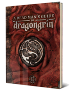 A Dead Man's Guide to Dragongrin
