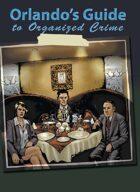 Orlando's Guide to Organized Crime