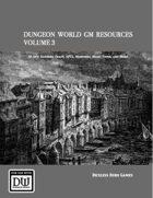 Dungeon World GM Resources Volume 3