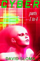 Cyber - Parts 1 to 4 (complete collection)