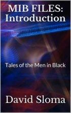 MIB Files: Introduction: Tales of the Men in Black