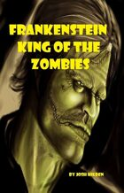 Frankenstein King of the Zombies