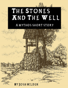 The Stones and the Well