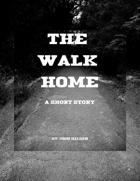 The Walk Home
