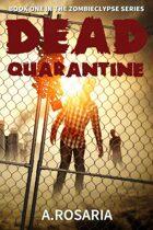 Dead Quarantine (Zombieclypse #1)
