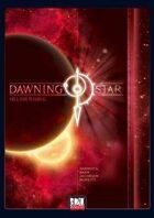 Dawning Star: Helios Rising