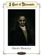 Cast of Thousands - Count Dracula