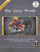 The Gray World (5E)