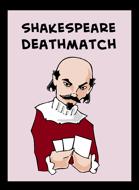 Shakespeare Deathmatch