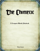 The Chimeric - A Dungeon World Playbook