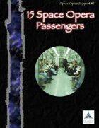 15 Space Opera Passengers - Space Opera Support #2