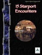 15 Starport Encounters - Space Opera Support #4