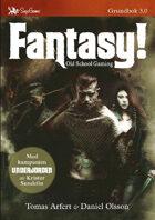 Fantasy! Old School Roleplaying, tredje upplagan