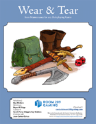 Wear & Tear: Item Maintenance for any Roleplaying Game